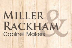 Miller and Rackham Cabinet Makers